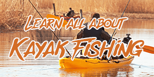 lear about kayak fishing